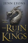 Ruin of Kings - Jenn Lyons
