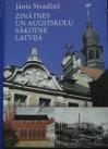Zinātnes un augstskolu sākotne Latvijā - Janis Stradins