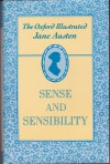 The Oxford Illustrated Jane Austen: Volume I: Sense and Sensibility - R.W. Chapman, Jane Austen