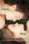 Simply, Mine - M.L. Gardner