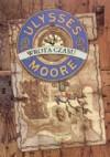 Ulysses Moore-Wrota Czasu - Pierdomenico Baccalario