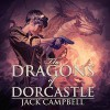 The Dragons of Dorcastle - Jack Campbell, MacLeod Andrews