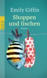 Shoppen und fischen / Something Blue - Emily Giffin