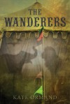 The Wanderers - Kate Ormand