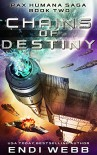 Chains of Destiny (Episode #2: The Pax Humana Saga) - Endi Webb