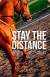 Stay the Distance - Mara Dabrishus