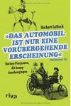Das Automobil ist nur eine vorübergehende Erscheinung: Kuriose Prognosen, die knapp danebengingen - Norbert Golluch