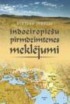 Indoeiropiešu pirmdzimtenes meklējumi - Viktors Ivbulis