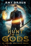 Hunt of the Gods (Areios Brothers #2) - Amy Braun