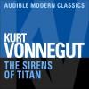 The Sirens of Titan - Jay Snyder, Kurt Vonnegut