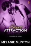 Sweet Attraction (Slow Seductions #2) - Melanie Munton