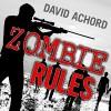 Zombie Rules - David Achord, Graham Halstead
