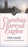 The Cause - Cynthia Harrod-Eagles