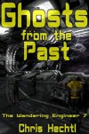 Ghosts from the Past - Chris Hechtl