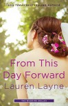 From This Day Forward (Wedding Belles) - Lauren Layne