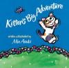 Kitten's Big Adventure - Mie Araki