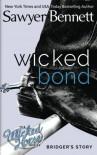 Wicked Bond (Wicked Horse) (Volume 5) - Sawyer Bennett