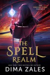 The Spell Realm  - Anna Zaires, Dima Zales