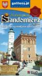 SANDOMIERZ i okolice : Przewodnik po atrakcjach turystycznych - praca zbiorowa