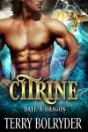 Citrine (Date-A-Dragon Book 4) - Terry Bolryder