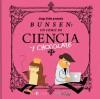 Bunsen: un cómic de ciencia y chocolate - Jorge Pinto