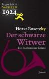 Der schwarze Witwer: Ein Katzmann Krimi - Horst Bosetzky