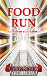 Food Run - Cindy Santos