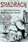 Shadrach - Meindert DeJong, Maurice Sendak