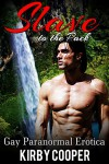 Gay Paranormal Erotica: Slave to the Pack (Gay Paranormal Erotica, Gay Erotica, MM Paranormal Menage, Erotic Werewolf Romance, MM Erotica) - Kirby Cooper