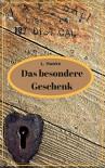 Das besondere Geschenk: Gay Romance - L. Hawke