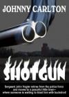 SHOTGUN - Johnny Carlton