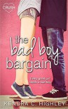 The Bad Boy Bargain - Kendra C Highley