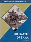 Great Battles in History: Battle of Zama - Don Nardo
