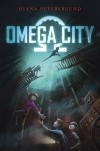 Omega City - Diana Peterfreund