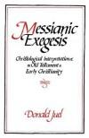 Messianic Exegesis - Donald Juel