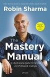 The Mastery Manual - Robin S. Sharma