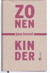 Zonenkinder. - Jana Hensel