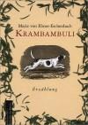 Krambambuli - Richard Pils, Marie von Ebner-Eschenbach