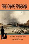 Fire Canoe Finnegan - Denis J. Harrington, Charlie Steel