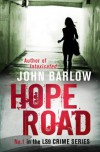 Hope Road (1st John Ray mystery) - John Barlow