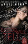 Blood Will Tell - April Henry