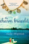The Charm Bracelet: A Novel - Viola Shipman