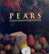 Pears: A Country Garden Cookbook - Janet Hazen