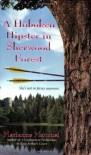 A Hoboken Hipster in Sherwood Forest - Mari Mancusi