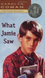 What Jamie Saw - Carolyn Coman