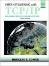 Internetworking with TCP/IP, Volume 1 - Douglas E. Comer