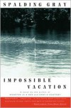 Impossible Vacation - Spalding Gray