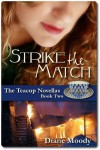 Strike the Match - Diane Moody