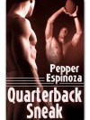 Quarterback Sneak - Pepper Espinoza