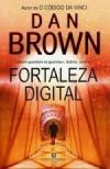 Fortaleza Digital - Dan Brown, Mário Dias Correia